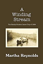 A Winding Stream: The Handy-Hudson Canoe Trip, 1924
