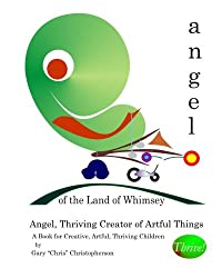 Angel, Thriving Creator of Artful Things