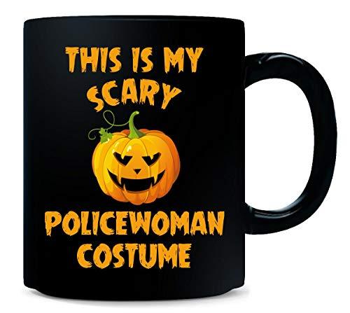 This Is My Scary Policewoman Costume Halloween Gift - Mug -