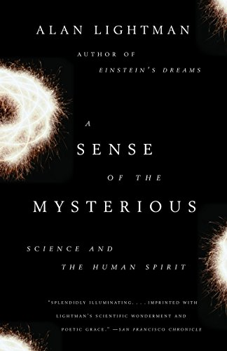 A Sense of the Mysterious: Science and the Human Spirit (The Fault In Our Stars Essay Questions)