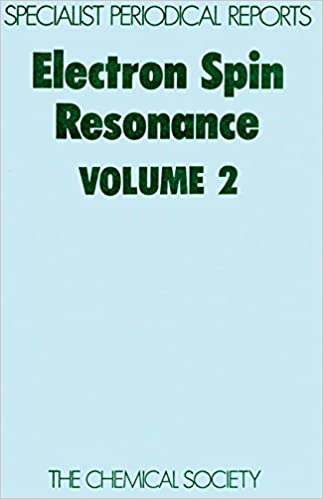 Electron Spin Resonance Vol 2: A Review of Chemical Literature: v. 2 (Specialist Periodical Reports)