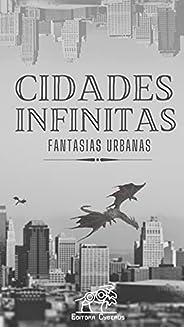 Cidades Infinitas: fantasias urbanas