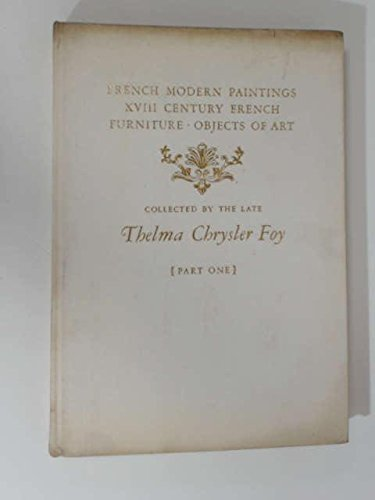 French modern paintings & drawings,: Eighteenth century French furniture, marble and terra cotta sculptures, bronze doré objects of art