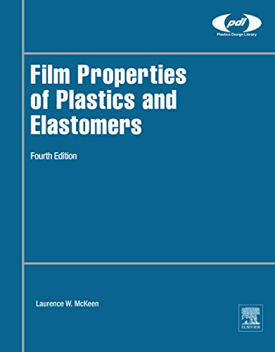 Film Properties of Plastics and Elastomers (Plastics Design - Pbt Material