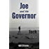 Joe and the Governor (Jack McNamara Chronicles Book 4)