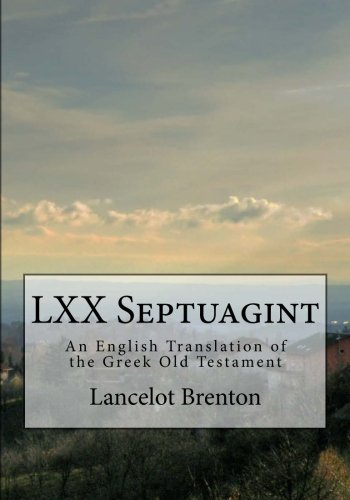 LXX Septuagint: An English Translation of the Greek Old Testament