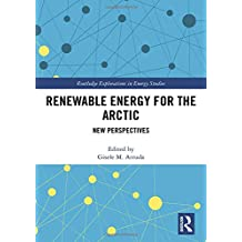 Renewable Energy for the Arctic: New Perspectives