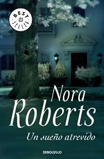 Un sueño atrevido par Nora Roberts