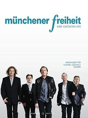 Münchener Freiheit - Ihre Größten Hits: Songbook für Klavier, Gesang, Gitarre