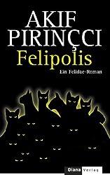 Felipolis: Ein Felidae-Roman (German Edition)