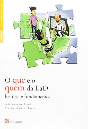O que e o quem da EaD: história e fundamentos