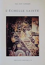 L'echelle sainte (Spiritualite orientale ; no 24)