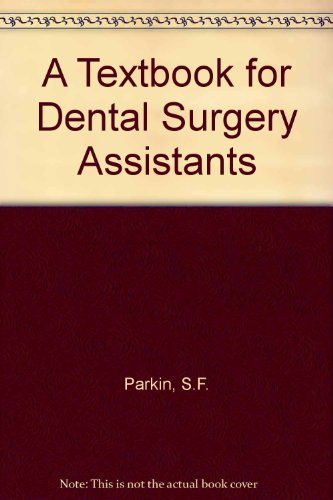 A Textbook for Dental Surgery Assistants