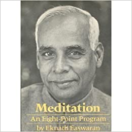 Meditation: Commonsense Directions for an Uncommon Life by Eknath Easwaran (1989-11-03)