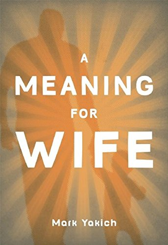 Image of A Meaning for Wife