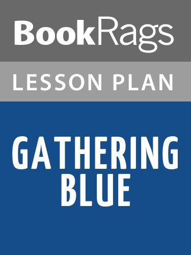 Lesson Plans Gathering Blue (English Edition)
