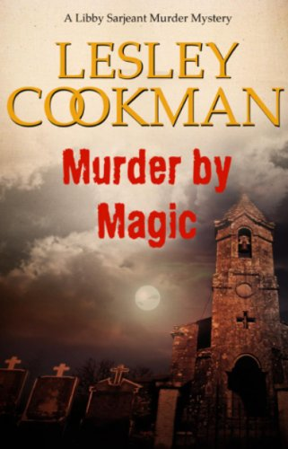 Murder By Magic (Libby Serjeant)