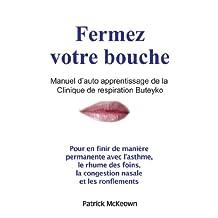 Manuel d'auto apprentissage de la Clinique de respiration Buteyko (French Edition)
