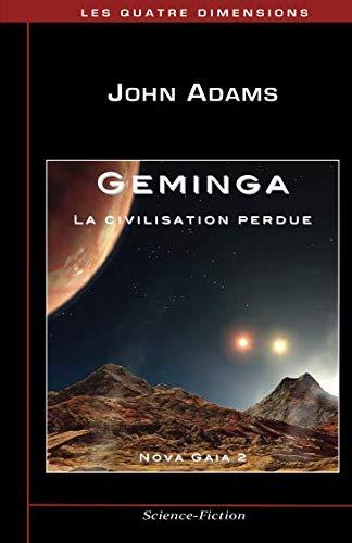 Geminga: La civilisation perdue (Nova Gaia) (Volume 2) ebook