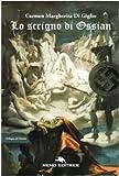 Lo scrigno di Ossian. Trilogia nazista: 1