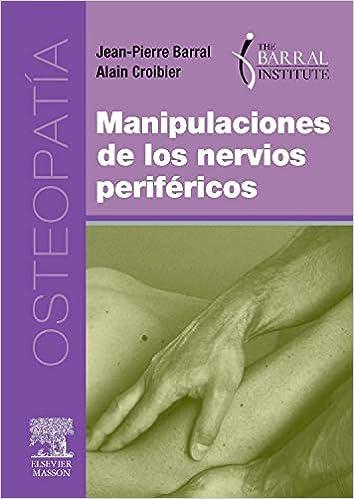 Manipulaciones De Los Nervios Periféricos por J.-p. Barral epub