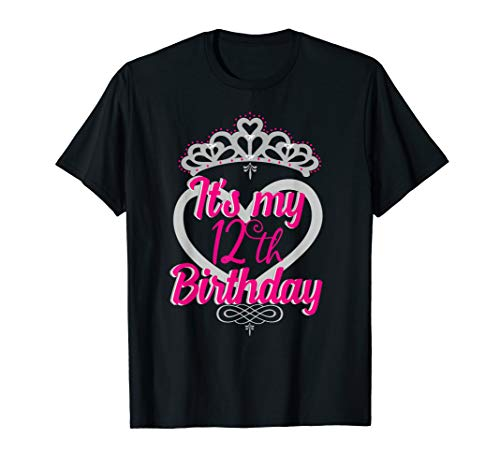 It's my 12th Birthday Shirt for Girls Teens & Women's Crown T-Shirt
