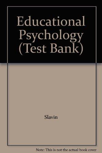 Educational Psychology (Test Bank)
