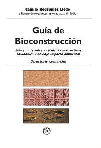Gu??a de Bioconstrucci??n (Spanish Edition) by Camilo Rodr??guez Lled?? (2006-11-29)