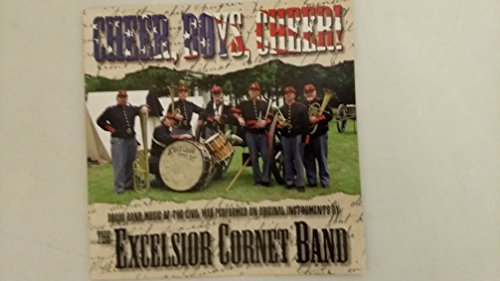 Cheer, Boys, Cheer! - Brass Band Music of the Civil War