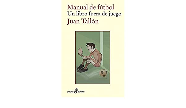 Amazon.com: Manual de fútbol (Pocket Edhasa nº 497) (Spanish ...