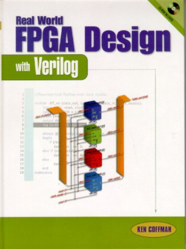 Download Real World FPGA Design with Verilog (Prentice Hall Modern Semiconductor Design Series) Pdf
