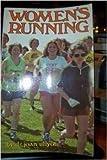 Women's Running, Joan Ullyot, 0890370745