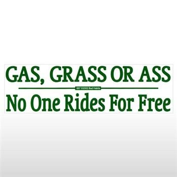 Chili Print Gas Grass Or Ass Bumper Sticker - Sticker Graphic - Novelty Funny Political Humor ()