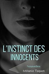 L'instinct des innocents par Mélanie Taquet