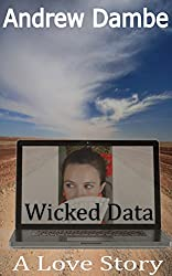 Wicked Data: A Love Story