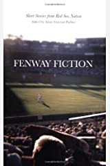 Fenway Fiction: Short Stories from the Red Sox Nation Paperback
