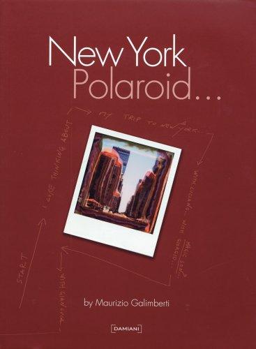 New York polaroid... Ediz. italiana e inglese (Inglese) Copertina rigida – 1 gen 2007 Maurizio Galimberti Damiani 8889431881 Photography
