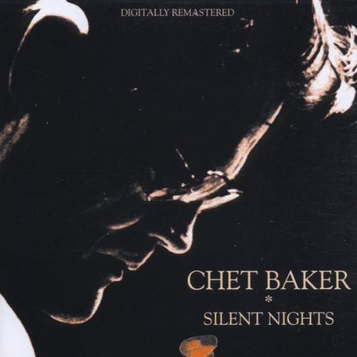 Image result for Chet Baker Silent Nights