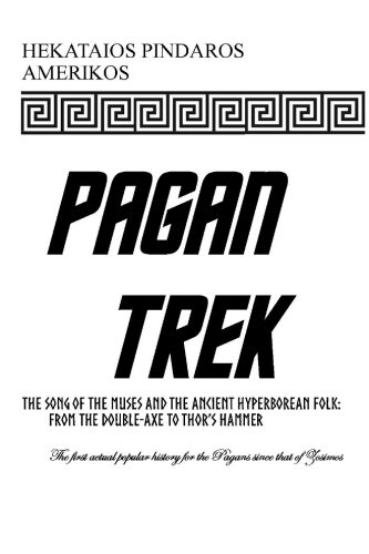 Pagan Trek: The Song of the Muses and the Ancient Hyperborean Folk