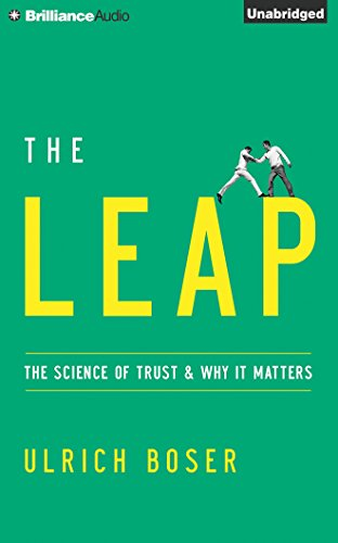 The Leap: The Science of Trust and Why It Matters by Brilliance Audio