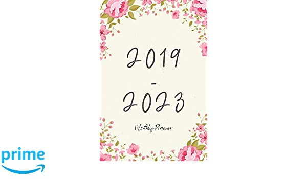 2019-2023 Monthly Planner: Agenda Planner For The Next Five ...