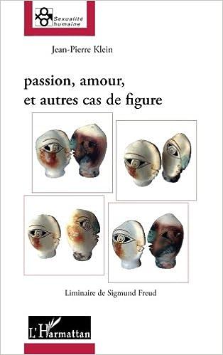 Livre Passion, amour, et autres cas de figure pdf ebook