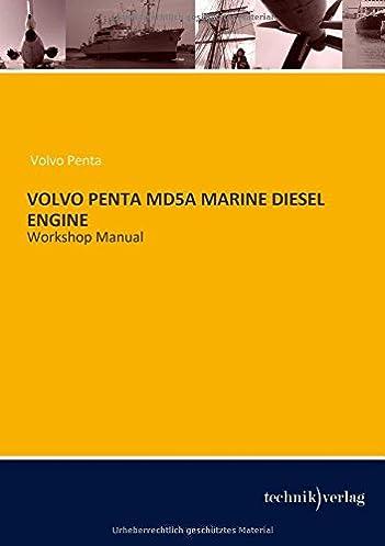 volvo penta md5a marine diesel engine workshop manual volvo penta rh amazon com volvo penta ad 41 workshop manual AD41 Volvo Engine