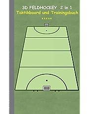 3D Feldhockey 2 in 1 Taktikboard und Trainingsbuch: Taktikbuch für Trainer, Hockey, Spielstrategie, Training, Gewinnstrategie, 3D Feldhockeyfeld, 3D Spielfeld Technik, Übungen, Feldhockeyverein, Spielzüge, Trainer, Coach, Coaching Anweisungen, Taktik