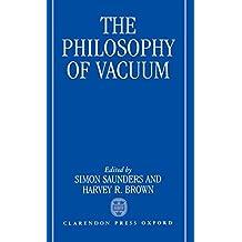 The Philosophy of Vacuum