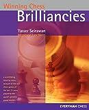 Winning Chess Brilliancies (winning Chess - Everyman Chess)-Yasser Seirawan