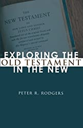 Exploring the Old Testament in the New: