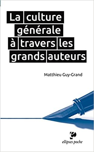 Livres La Culture Générale à Travers les Grands Auteurs pdf