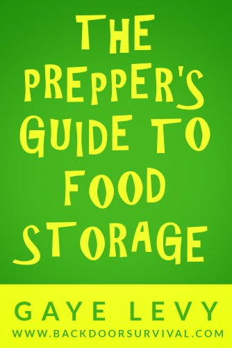 Prepper's Guide to Food Storage by [Levy, Gaye]