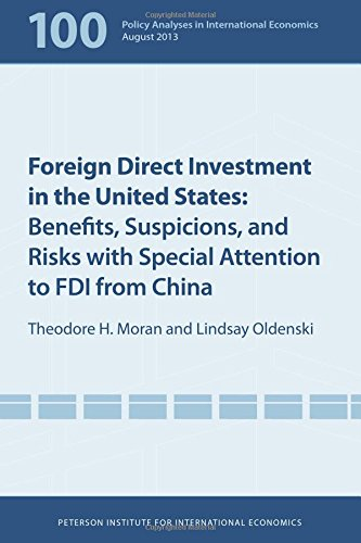 Foreign Direct Investment in the United States: Benefits, Suspicions, and Risks with Special Attention to FDI from China (Policy Analyses in International Economics) pdf epub